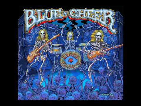 Blue Cheer - Parchment Farm