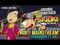 "OST. SI JUKI THE MOVIE ""ANTI MAINSTREAM"" - Titiek Puspa ft. Juki"
