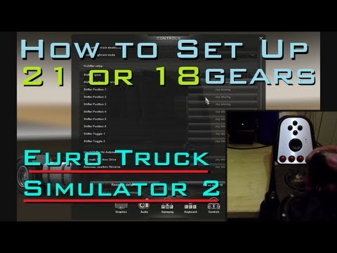 How to set up 18 / 21 speed gearbox Logitech G27 - Euro Truck Simulator 2. Guide. Install Tutorial.