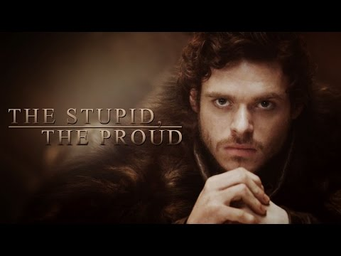The Stupid, The Proud - Game Of Thrones