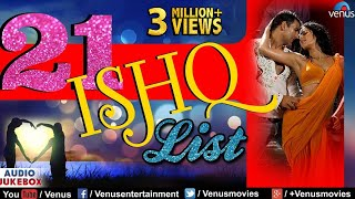 Download Lagu Top 21 Ishq List |  Hindi Songs | Best Bollywood Romantic Songs | Best Hindi Love Songs | Jukebox Gratis STAFABAND