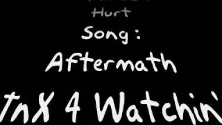 Watch Hurt Aftermath video