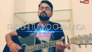 download lagu Phir Bhi Tumko Chahunga Cover  Half Girlfriend  gratis