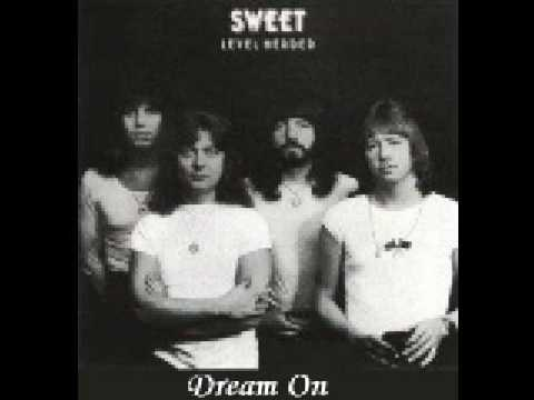 Sweet - Dream On