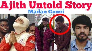 AJITH UNTOLD STORY | Tamil | Motivation | Madan Gowri | MG