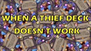 Hearthstone - When a Thief Deck Doesn't Work
