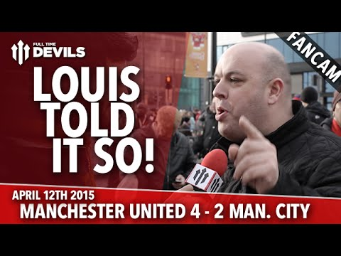 Louis Van Gaal Told It So! | Manchester United 4 Manchester City 2 | FANCAM