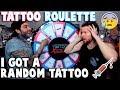 TATTOO ROULETTE (I Got a RANDOM Tattoo) -