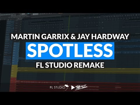 Spotless Martin Garrix & Jay Hardway Remake FLP