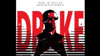 Drake - 9AM In Dallas