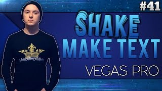 Sony Vegas Pro 13: How To Make Text Shake - Tutorial #41