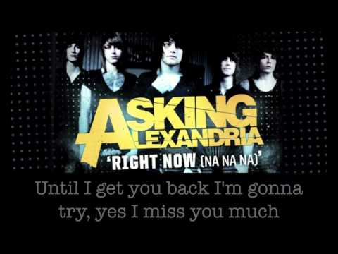 Asking Alexandria - Right Now Na Na
