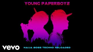 Young Paperboyz ft. DJ Nikita Noskow - Totally Into You