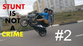 STUNT IS NOT A CRIME #2