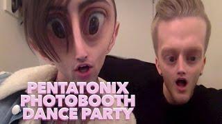 PENTATONIX PHOTOBOOTH DANCE PARTY