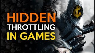 We Need to Talk About Throttling in Video Games