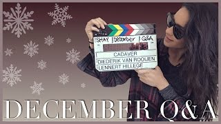 December Q&A | Shooting Cadaver, Lilly Singh Shaycation and More!