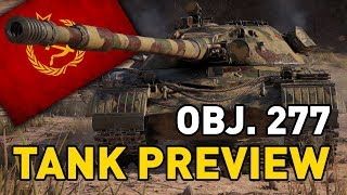 World of Tanks || Object 277 - Tank Preview