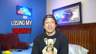 STORYTIME: How I Lost My VIRGINITY!?!? (Video Included)