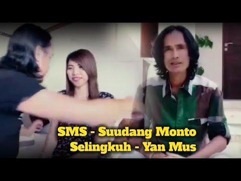 YAN MUS - SMS - Suud Monto Selingkuh - Lagu kisah jaman Now - Cipt: Putu Bejo
