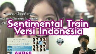 Sentimental Train (Versi Indonesia cover AKB48)