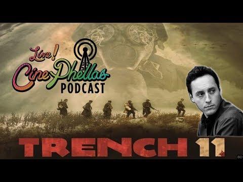 Cinephellas Podcast – Episode 25 (Interview With Trench 11 Director Leo Scherman)