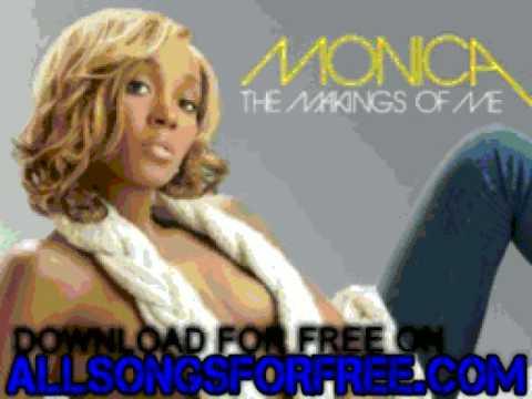 Monica - Gotta Move On