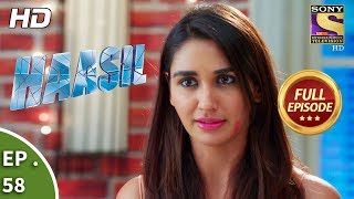Haasil - Ep 58  - Full Episode  - 22nd January, 2018