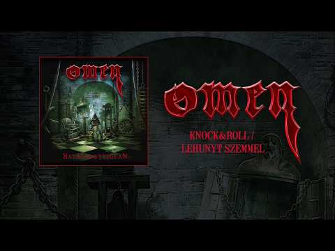 Omen - Knock & Roll / Lehunyt Szemmel (hivatalos Szöveges Video / Official Lyric Video)