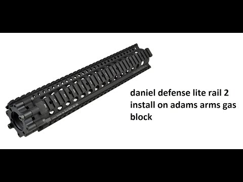 daniel defense lite rail 2 adams arms gas block