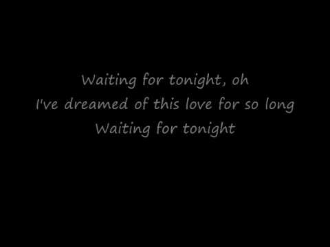 Jennifer Lopez - Waiting For Tonight (Lyrics)