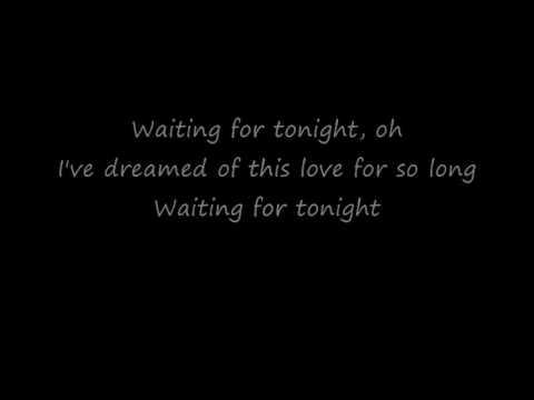 Jennifer Lopez - Waiting For Tonight (Lyrics)