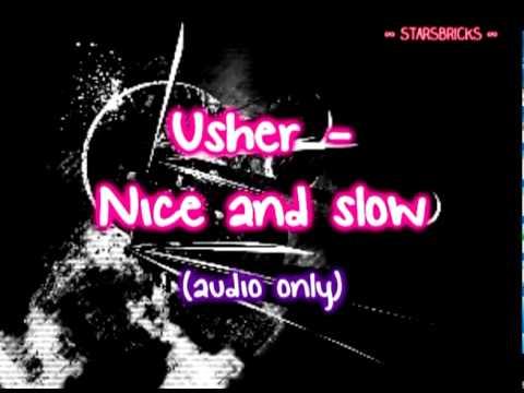 Usher - Nice  amp Slow...