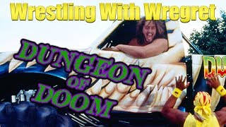 The Dungeon of Doom | Wrestling With Wregret