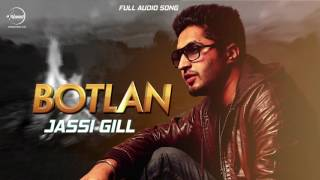 Botlan ( Full Audio Song ) | Jassi Gill | Punjabi Song Collection | Speed Records