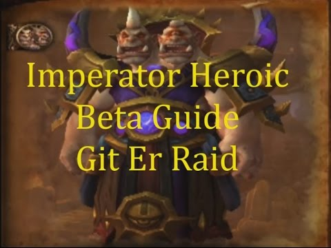 Imperator Mar'gok Heroic Highmaul Warlords of Draenor Beta Guide