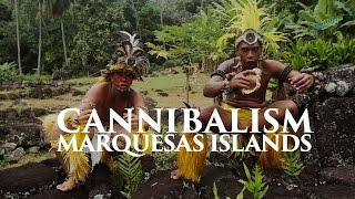Cannibal Experience in Marquesas with Mike Satori ! TRUTH !!