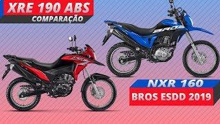 NXR 160 BROS ESDD 2019 OU XRE 190 ABS COMPARAÇÃO