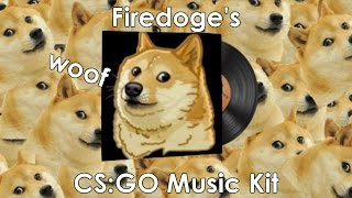Firedoge CS:GO Music Kit