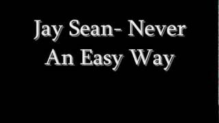 Watch Jay Sean Never An Easy Way video