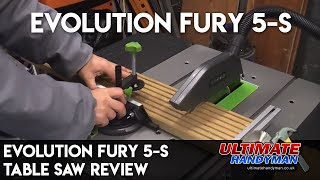 Evolution Fury 5-S table saw review