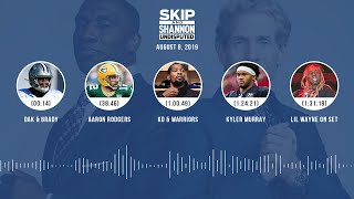 UNDISPUTED Audio Podcast (08.08.19) with Skip Bayless, Shannon Sharpe & Jenny Taft | UNDISPUTED