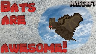 Why Bats Are Awesome - Minecraft Tutorial