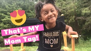 That's My Mom Tag! | Fun Questions to Ask Kids | Toddler Interview