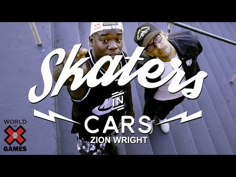 Zion Wright: Skaters In Cars l X Games