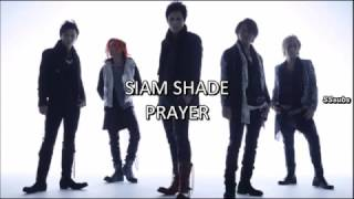 SIAM SHADE - PRAYER [Español - Romanji]