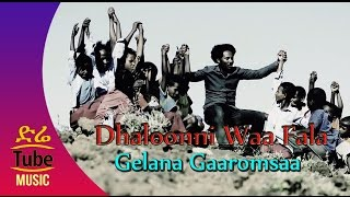 Ethiopia: Gelana Garoomsaa - Dhaloonni Waa Fala - New Oromo Music Video 2016
