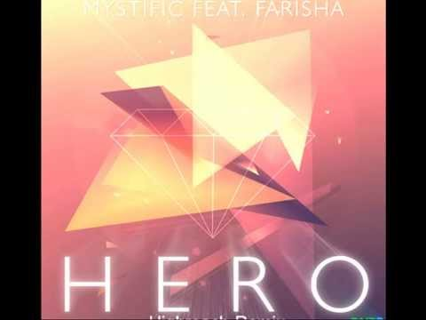 Mystific-Hero feat Farisha (Scystomith Remix)