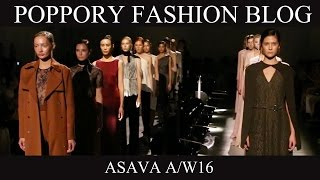 ASAVA  A/W 2016 | Fashion Field Trip The Gallery | VDO BY POPPORY