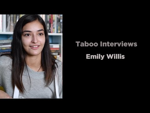 Emily Willis  -  Taboo Interview #1